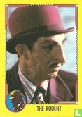 Dick Tracy - The Rodent