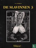 Slavinnen, De - De slavinnen 3