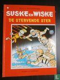Willy and Wanda (Spike and Suzy, Bob & Bobette, Luke a...) - De stervende ster