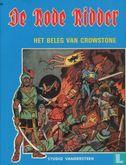 Chevalier Rouge, Le [Vandersteen] - Het beleg van Crowstone