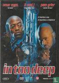 DVD - In Too Deep