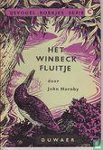 Hornby, John - Het Winbeck fluitje