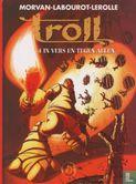 Troll [Morvan/Sfar] - In vers en tegen allen