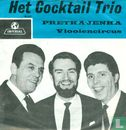 Cocktail Trio, Het - Pretka-Jenka