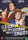DVD - Stop! Or my Mom Will Shoot