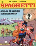 Spaghetti [Attanasio] - Goud in de wielen + Koningsnarren