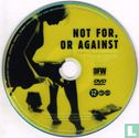DVD - Not For, or Against (Quite the Contrary) / Ni pour ni contre (bien au contraire)