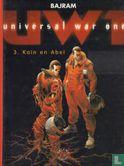 Universal War One - Kaïn en Abel