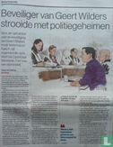 Algemeen Dagblad - Beveiliger van Geert Wilders strooide met politiegeheimen