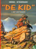 Kid, De [Crisse] - Het ontwaken
