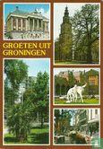 Groningen - Groeten uit Groningen
