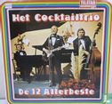 Cocktail Trio, Het - De 12 allerbeste