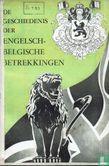 Howes, H.W. - De geschiedenis der Engelsch-Belgische betrekkingen