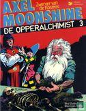Axel Moonshine - De opperalchimist