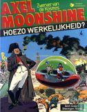 Axel Moonshine - Hoezo werkelijkheid?