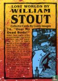 Lost Worlds by William Stout - Over My Dead Body!
