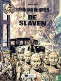 Simon van de rivier - De slaven