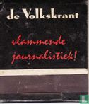 De Volkskrant vlammende journalistiek! - Image 1
