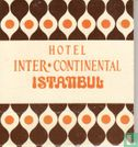 Inter Continental Hotel - Istanbul - Image 2