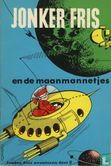 Jonker Fris en de maanmannetjes - Afbeelding 1