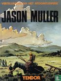 Jason Muller - Vertellingen na het atoomtijdperk
