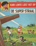 Kari Lente - De super-straal