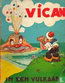 Vican in een vulkaan