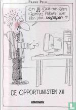 De opportunisten XII