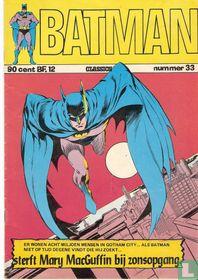 ....Als Batman niet op tijd degene vindt die hij zoekt... sterft Mary MacGuffin bij zonsopgang