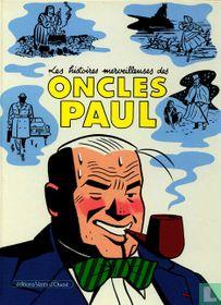 Les histoires merveilleuses des Oncles Paul