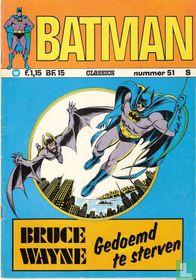 Bruce Wayne, Gedoemd te sterven