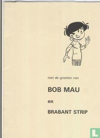 Met de groeten van Bob Mau en Brabant Strip