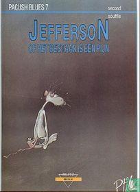 Jefferson of Het bestaan is een pijn