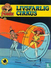 Livsfarlig cirkus