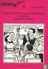 Rubens, kunstenaar en diplomaat gevolgd door Quinten Matsijs