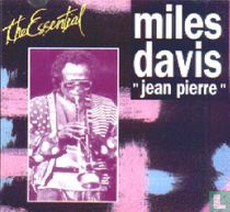 "The Essential Miles Davis ""Jean Pierre""  1969 –1984"