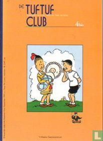 De Tuf Tuf Club 4 bis