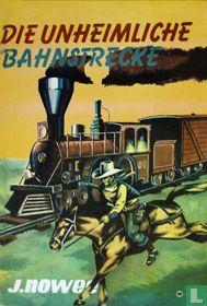 Die unheimliche Bahnstrecke