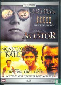 The Aviator + Monster's Ball
