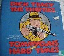 The Thirties - Tommyguns and Hard Times