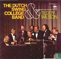 Dutch Swing College Band & Teddy Wilson
