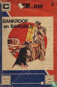 Bankroof en bargirls
