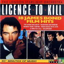Licence to Kill - 18 James Bond Film Hits
