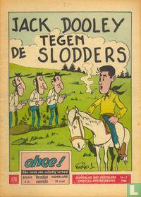 Jack Dooley tegen de slodders