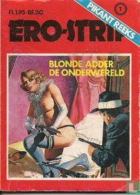 Blonde Adder - De onderwereld