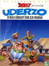 Uderzo in beeld gebracht door zijn vrienden - De tekenaar van Asterix de Galliër