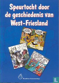 Speurtocht door de geschiedenis van West-Friesland