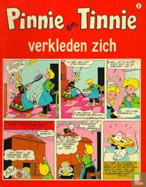 Pinnie en Tinnie verkleden zich