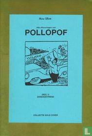 Alle afleveringen van Pollopof - DEEL 2: Zondagsvriend