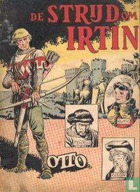De strijd om Irtin